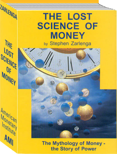 The Lost Science of Money - Buy Now